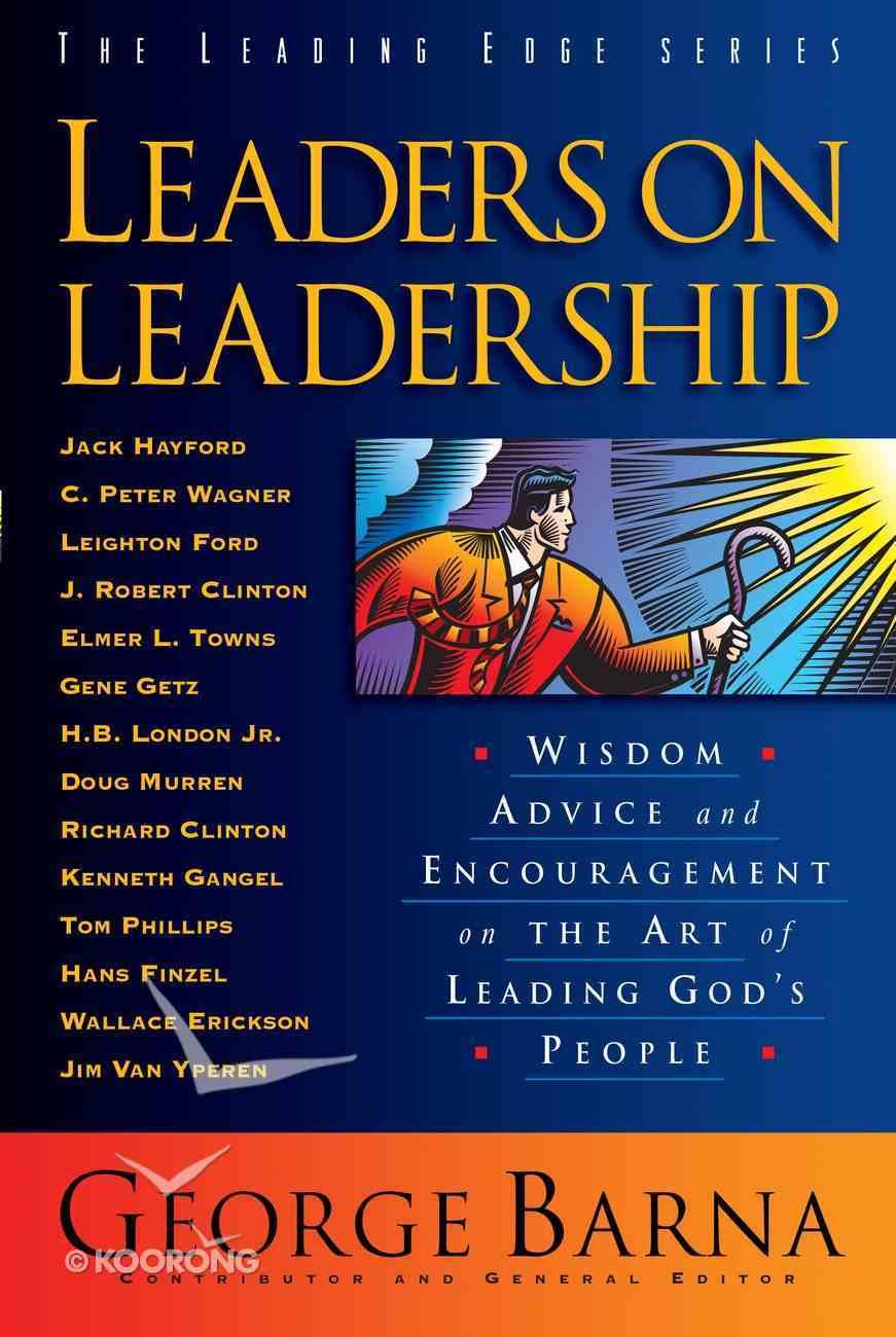 Leaders on Leadership (The Leading Edge Series) eBook