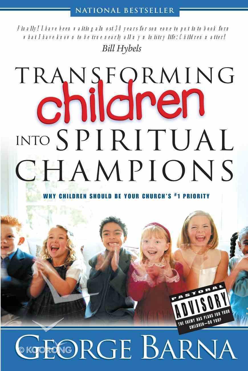 Transforming Children Into Spiritual Champions eBook