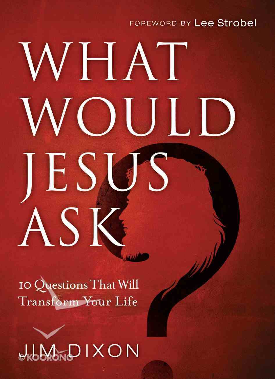 What Would Jesus Ask? eBook