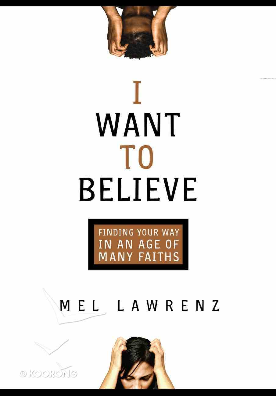 I Want to Believe eBook
