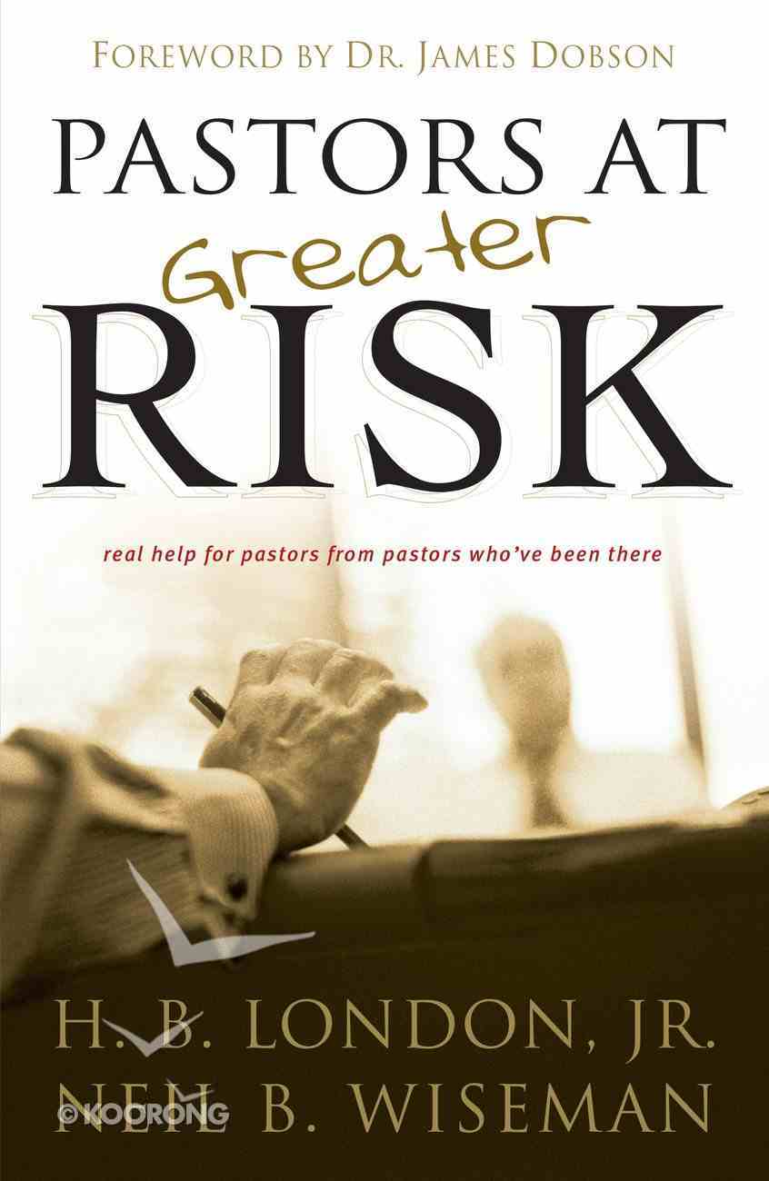 Pastors At Greater Risk eBook