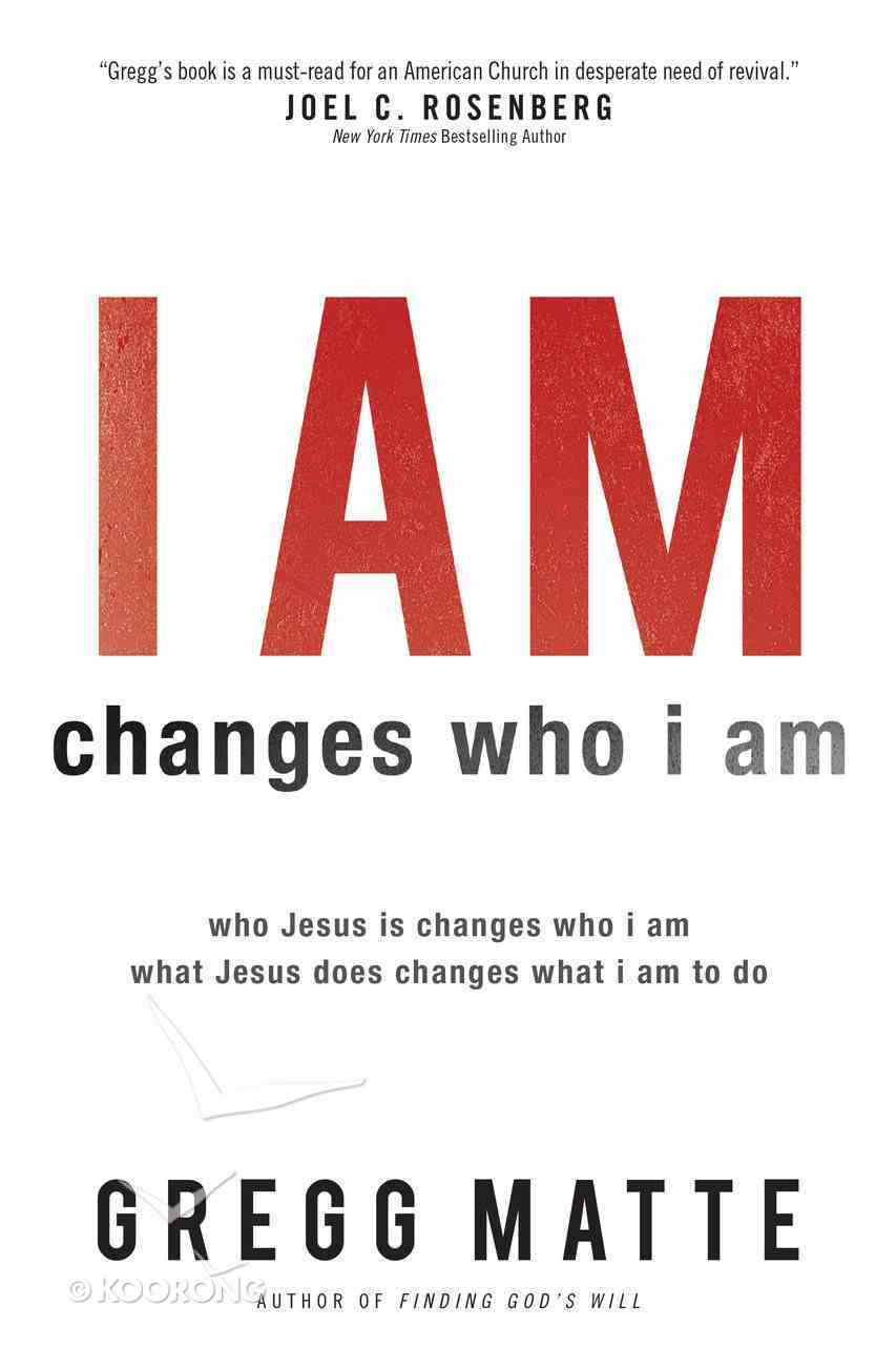 I Am Changes Who I Am eBook