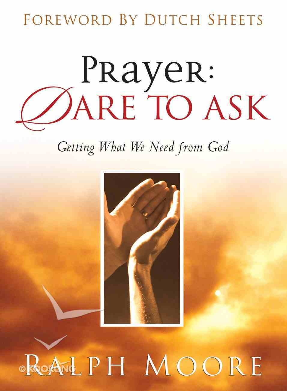 Prayer: Dare to Ask eBook