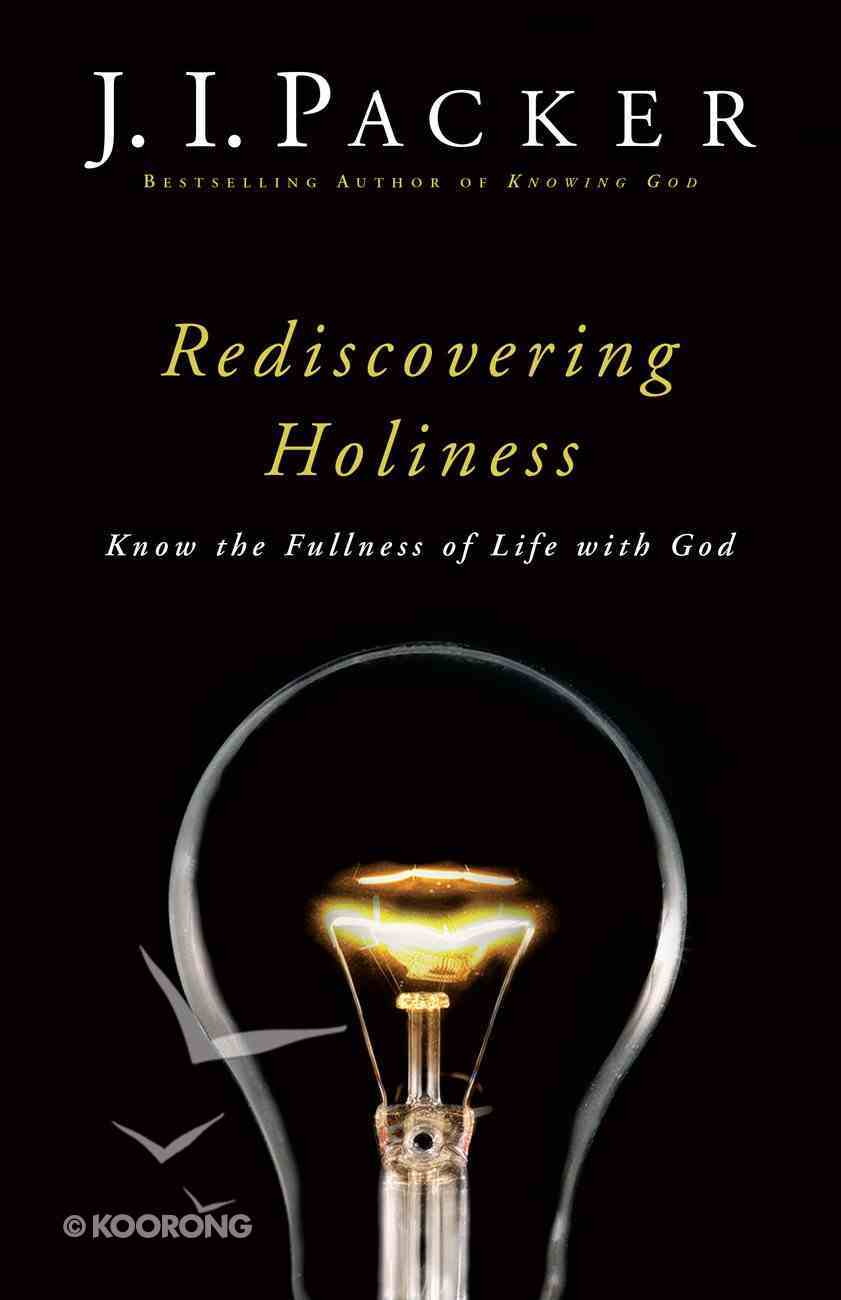 Rediscovering Holiness eBook