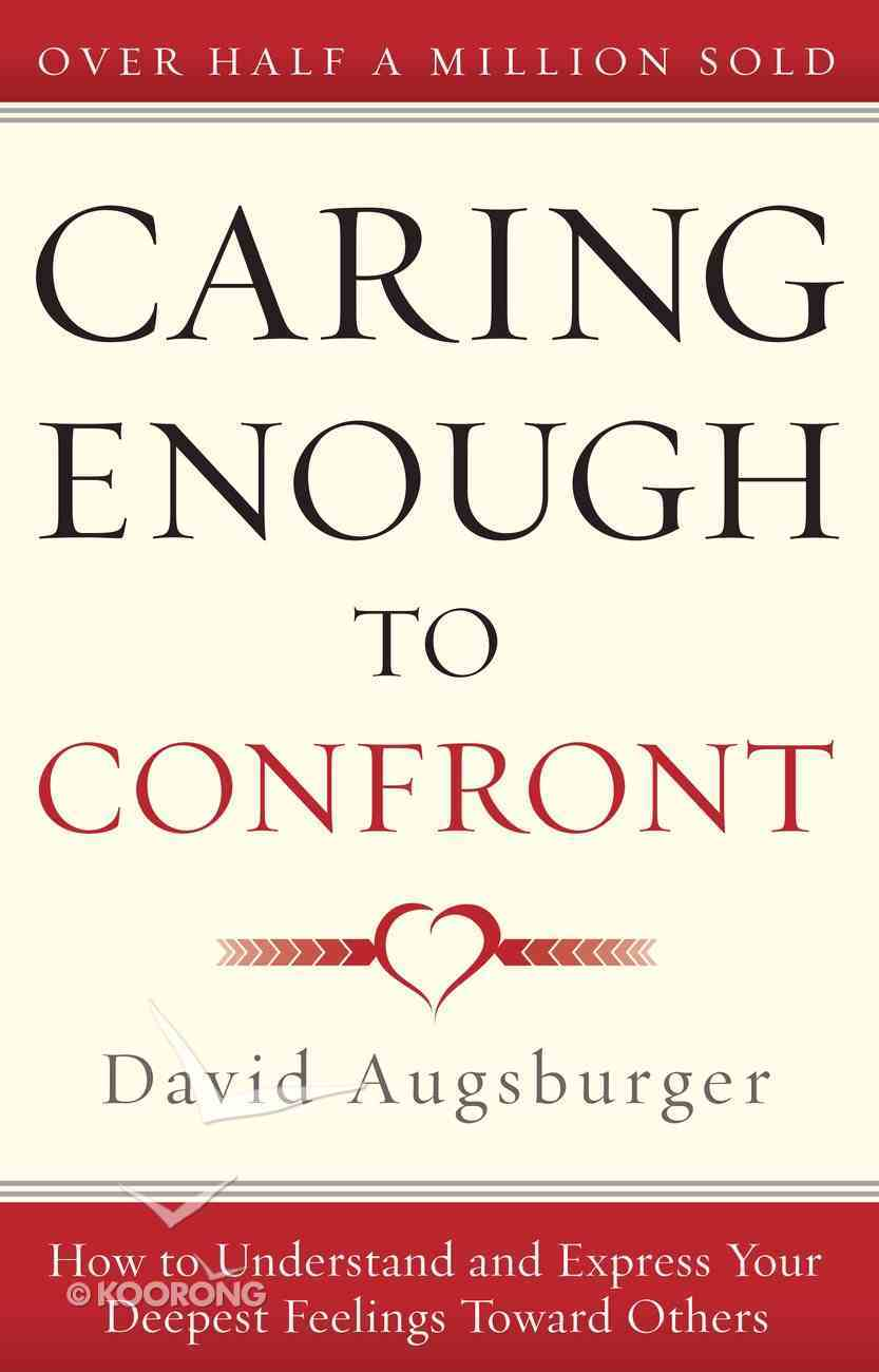 Caring Enough to Confront eBook