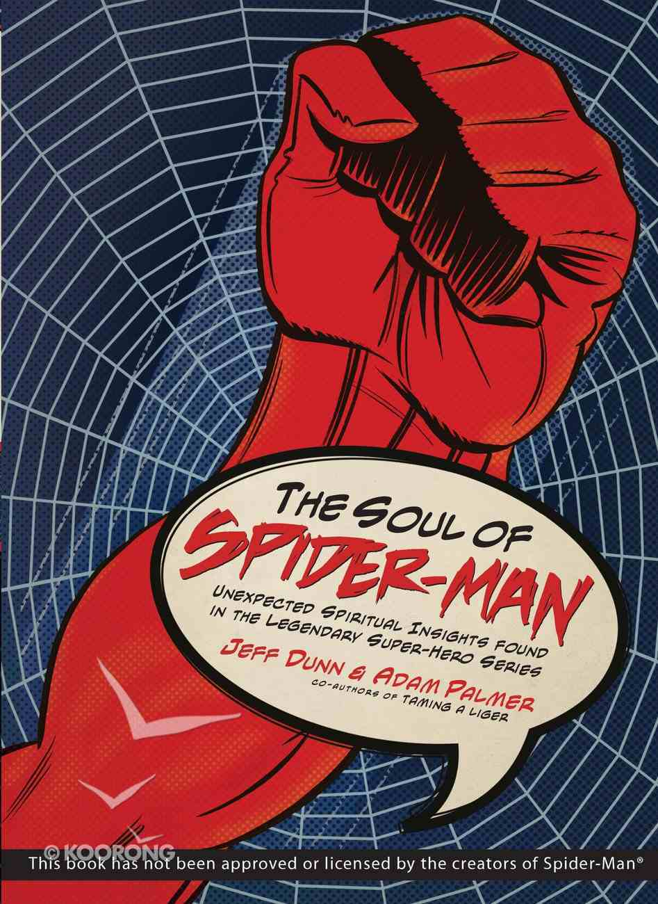 The Soul of Spider-Man eBook