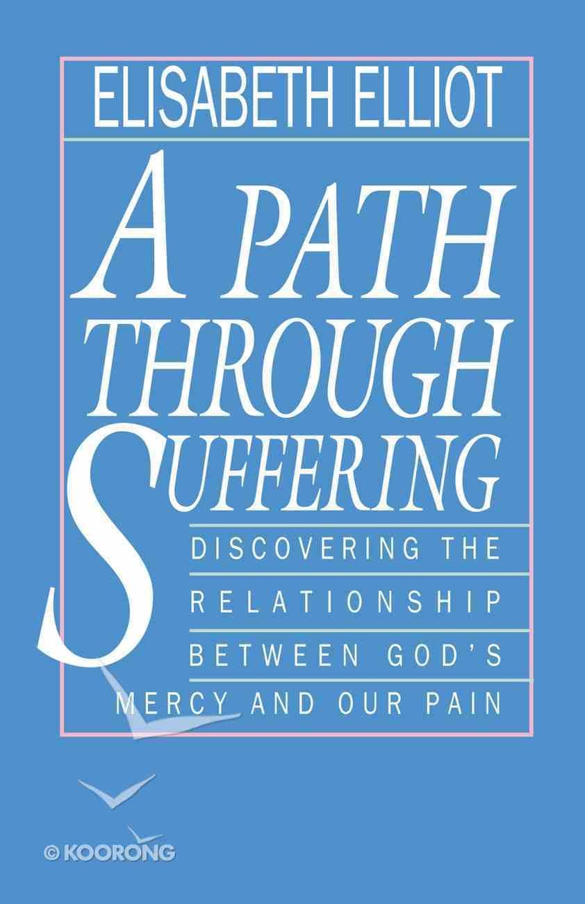 A Path Through Suffering eBook