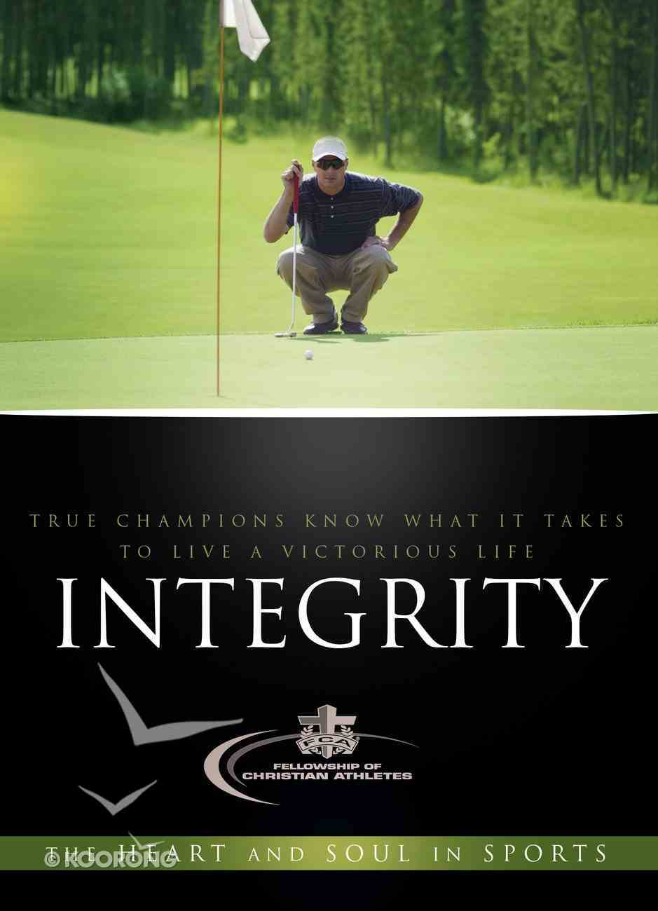 Integrity (Heart And Soul In Sports Series) eBook