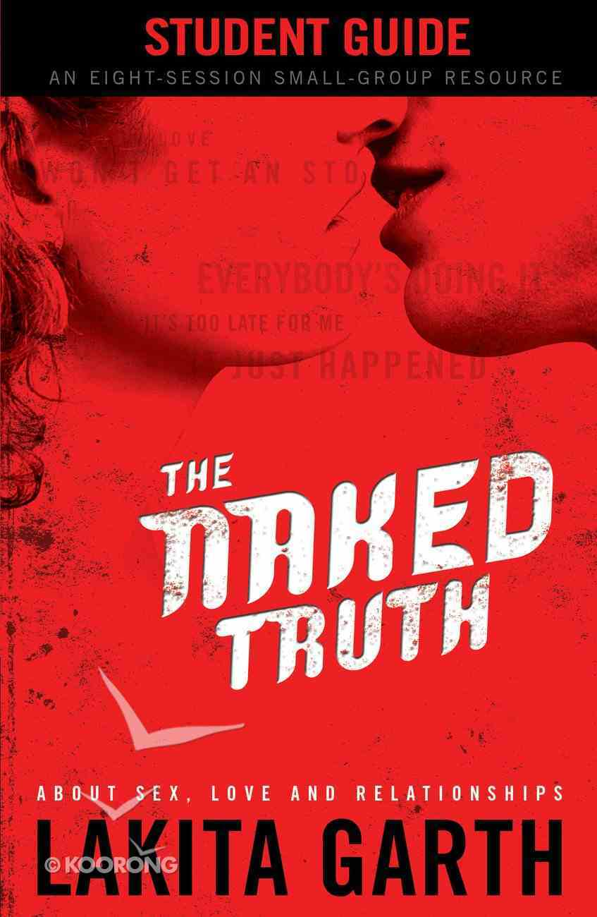 The Naked Truth Student's Guide eBook