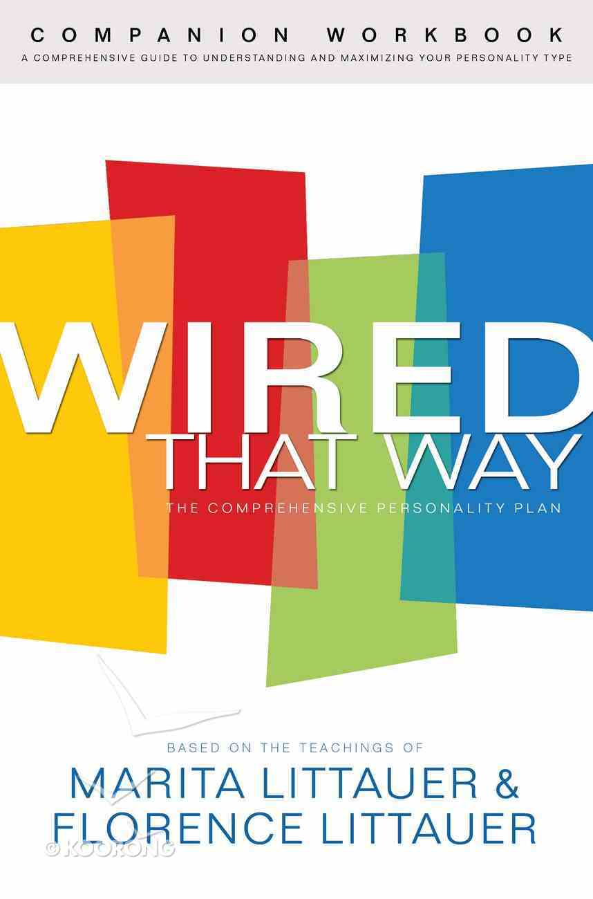 Wired That Way Companion Workbook eBook