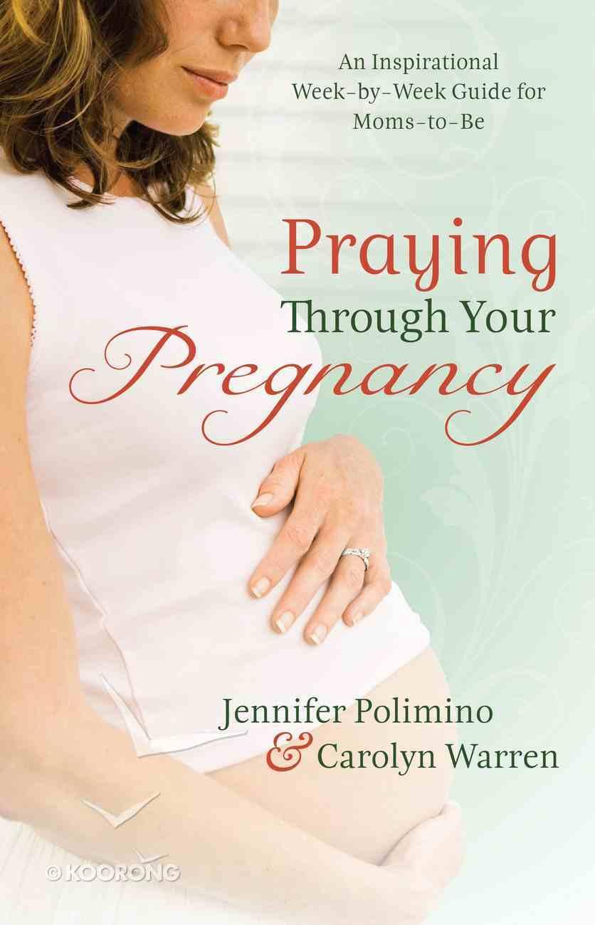 Praying Through Your Pregnancy eBook
