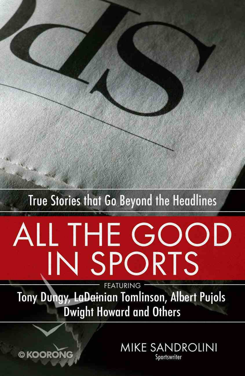 All the Good in Sports eBook