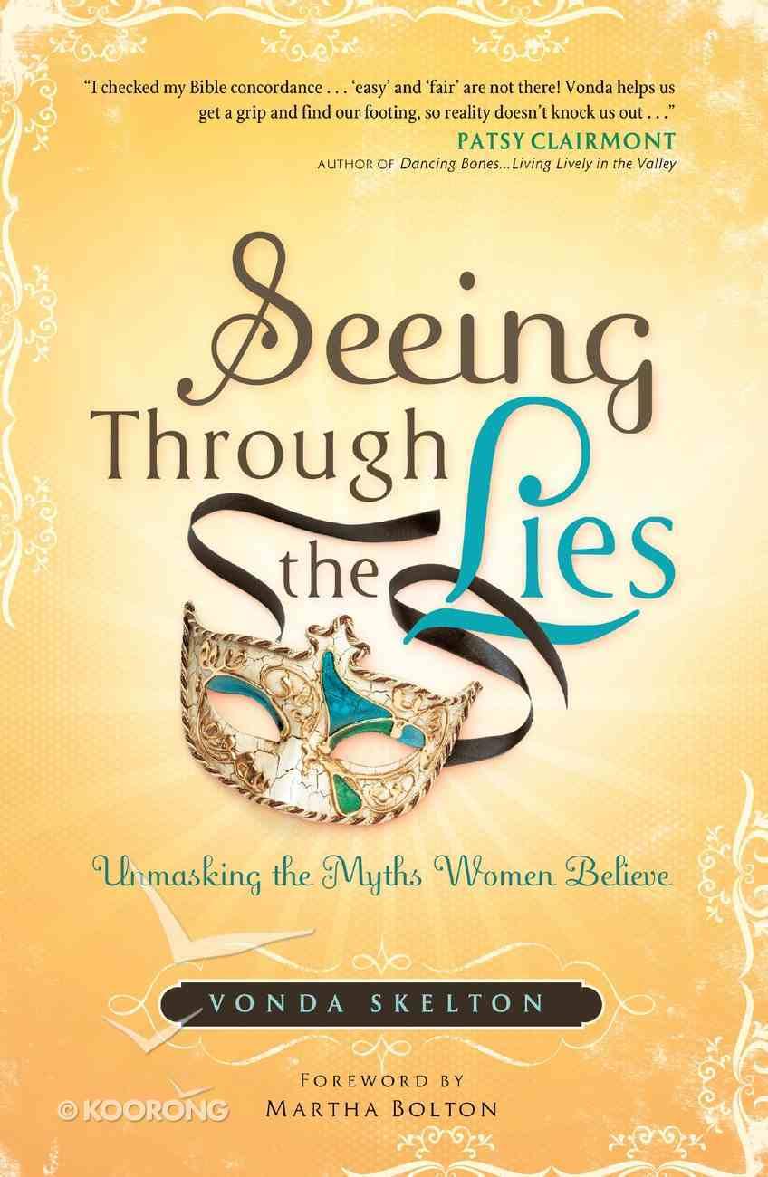 Seeing Through the Lies eBook