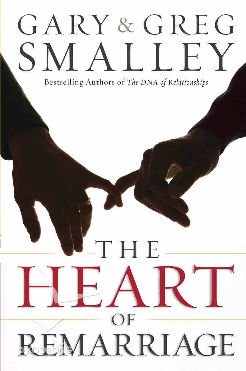 The Heart of Remarriage eBook