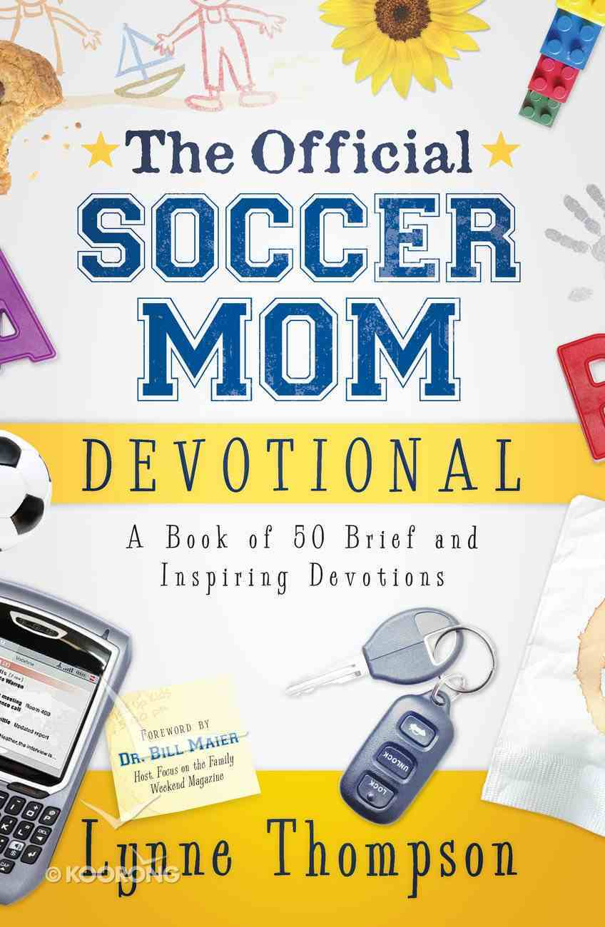 The Official Soccer Mom Devotional eBook