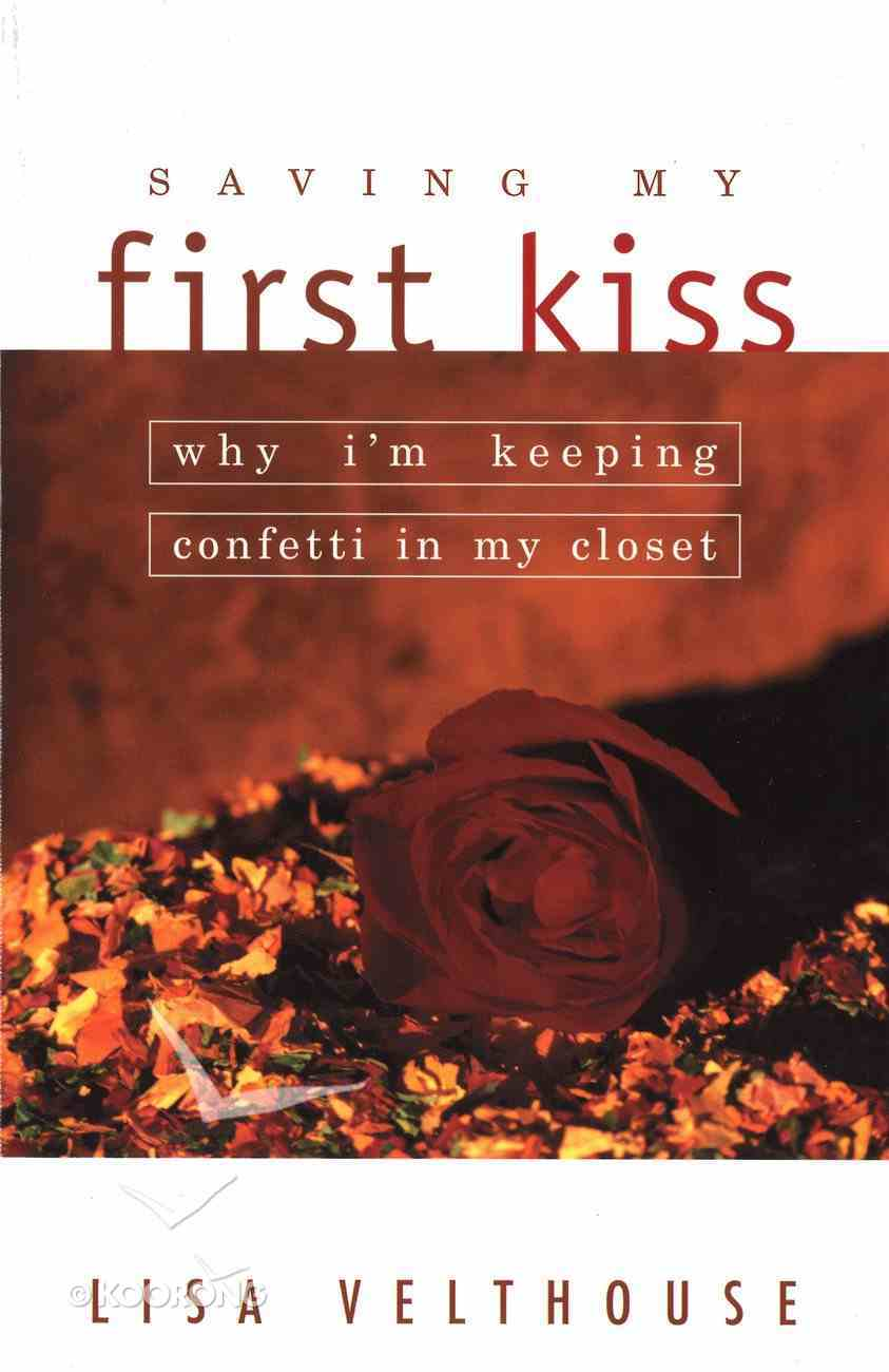 Saving My First Kiss eBook