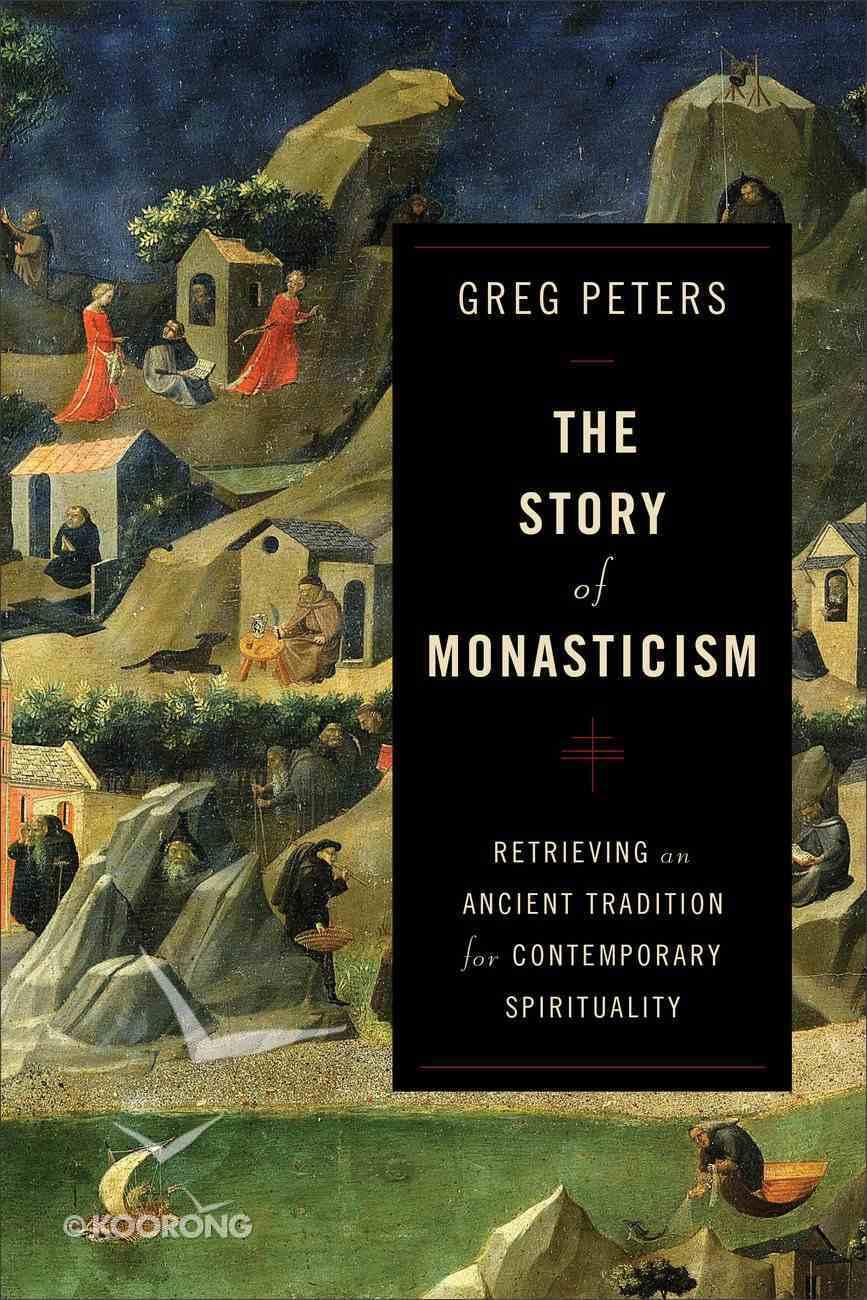 The Story of Monasticism eBook