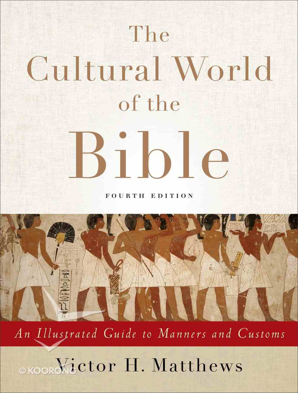 The Cultural World of the Bible eBook