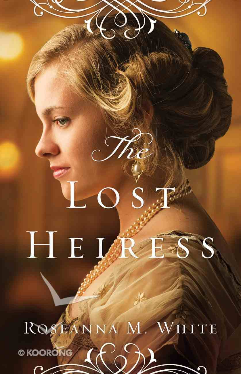 The Lost Heiress (#01 in Ladies Of The Manor Series) eBook