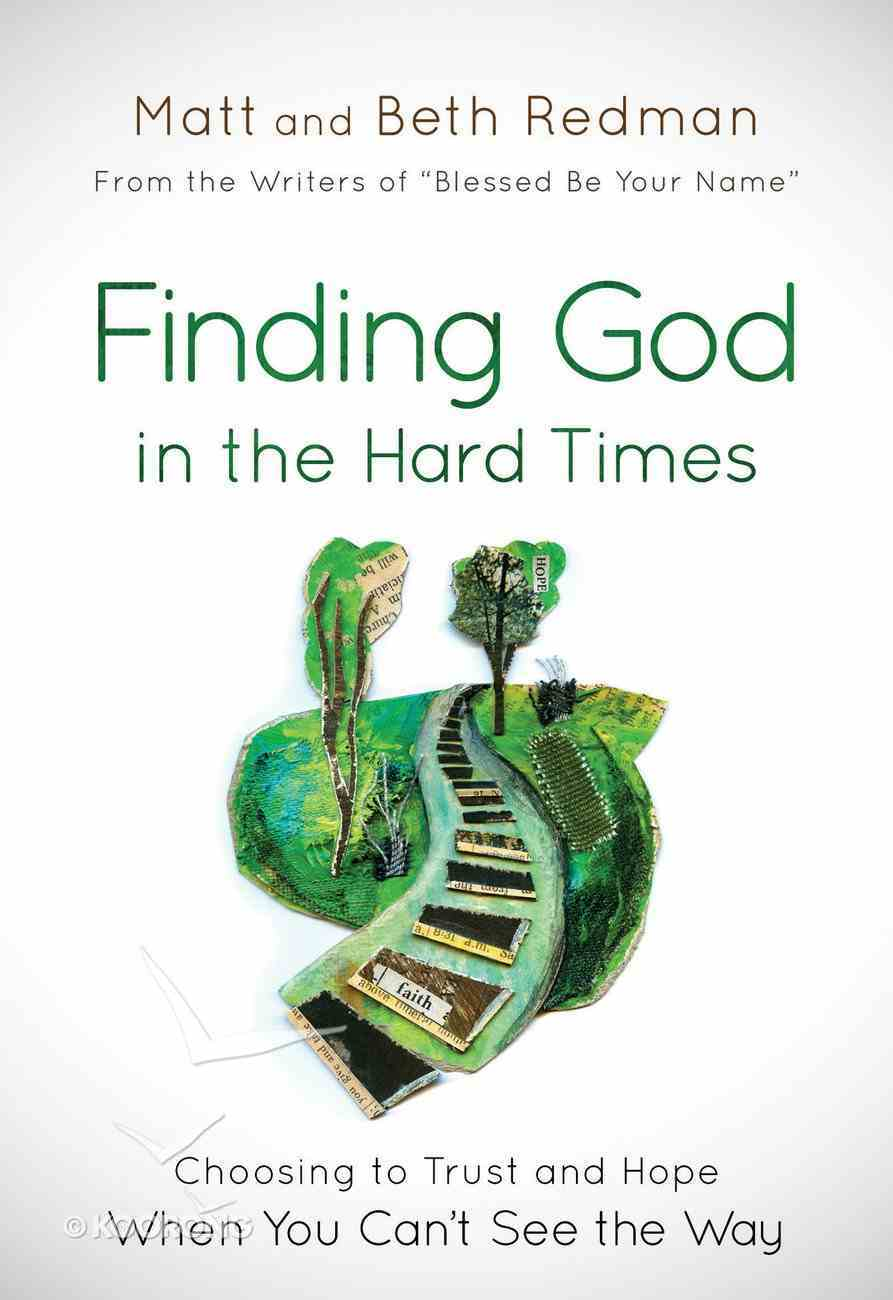 Finding God in the Hard Times eBook