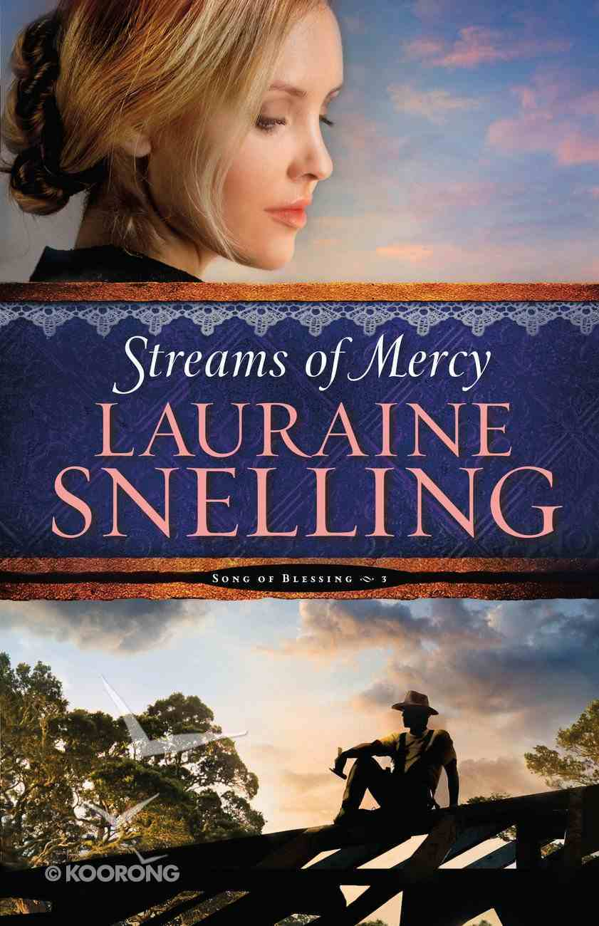 Streams of Mercy (#03 in Song Of Blessing Series) eBook