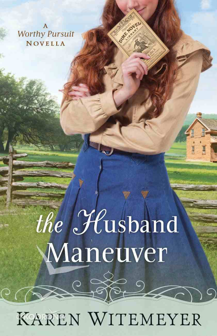 The Husband Maneuver (With This Ring Collection) eBook