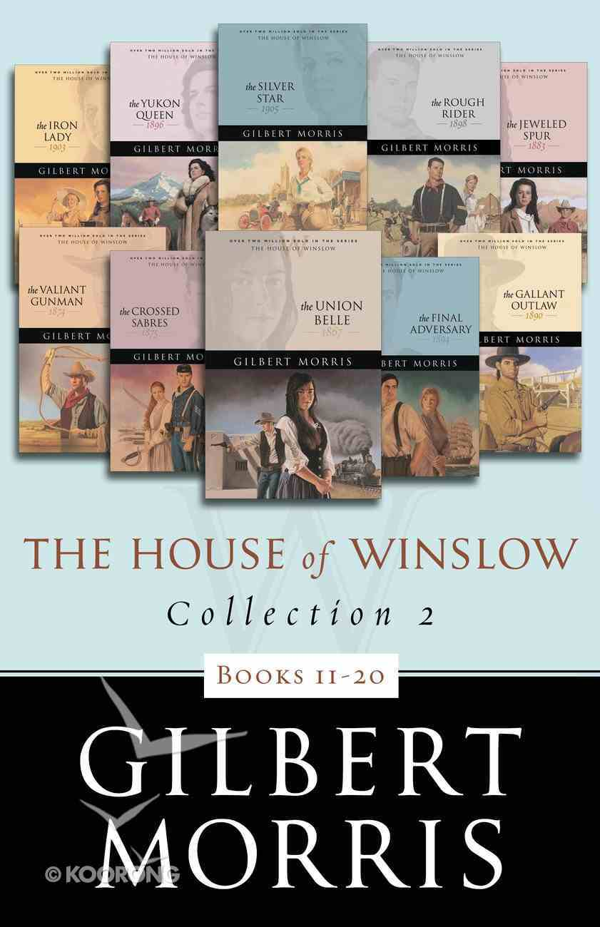 Books 11-20 (#02 in The House Of Winslow Collection Series) eBook