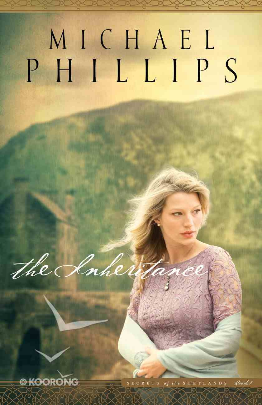 The Inheritance (#01 in Secrets Of The Shetlands Series) eBook