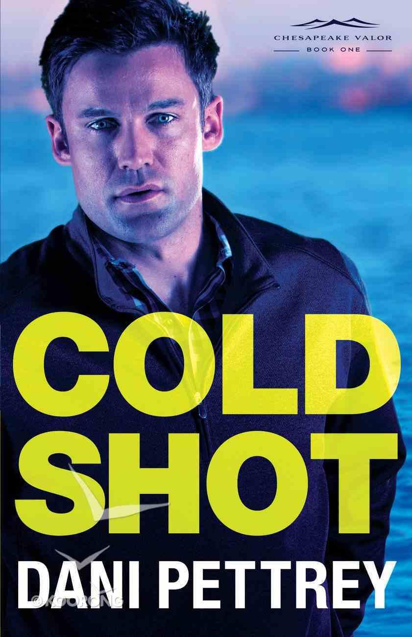 Cold Shot (#01 in Chesapeake Valor Series) eBook