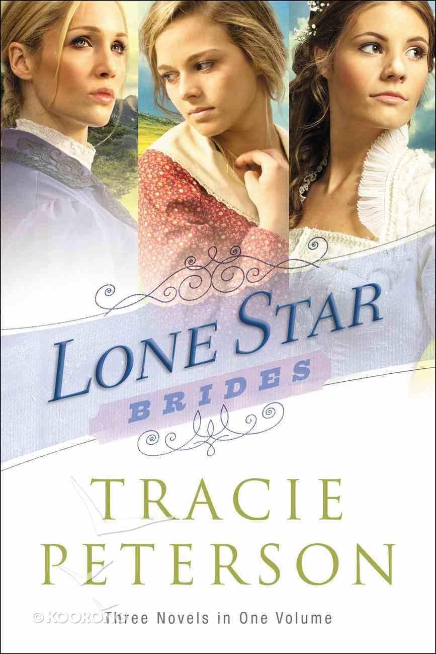 3in1: Lone Star Brides (Lone Star Brides Series) eBook
