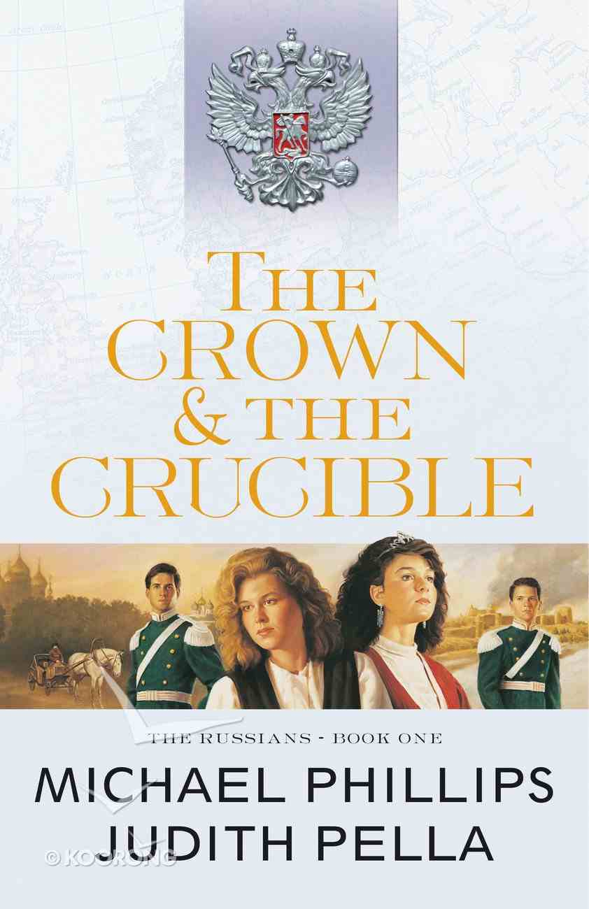 The Crown and the Crucible (#01 in Russians Series) eBook