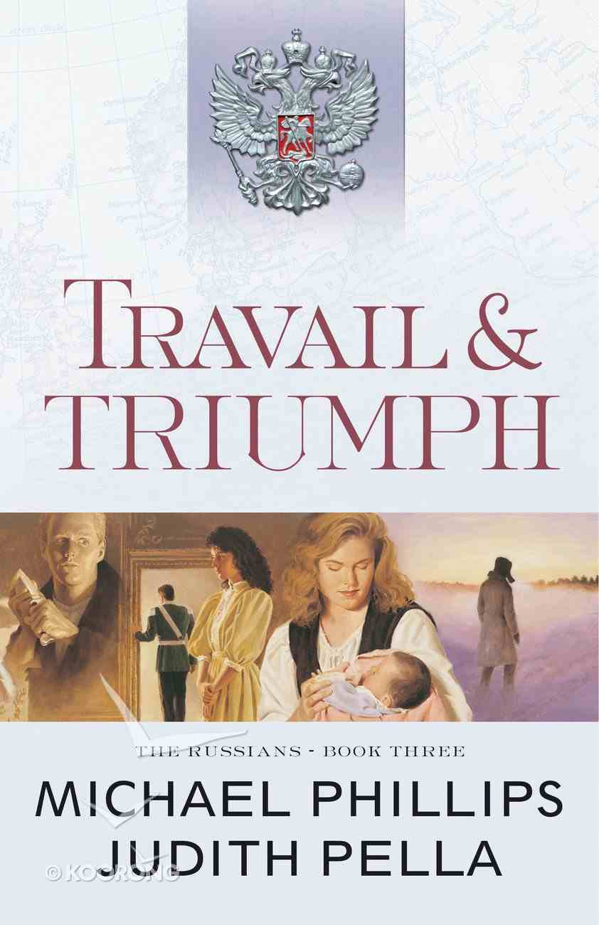 Travail and Triumph (#03 in Russians Series) eBook