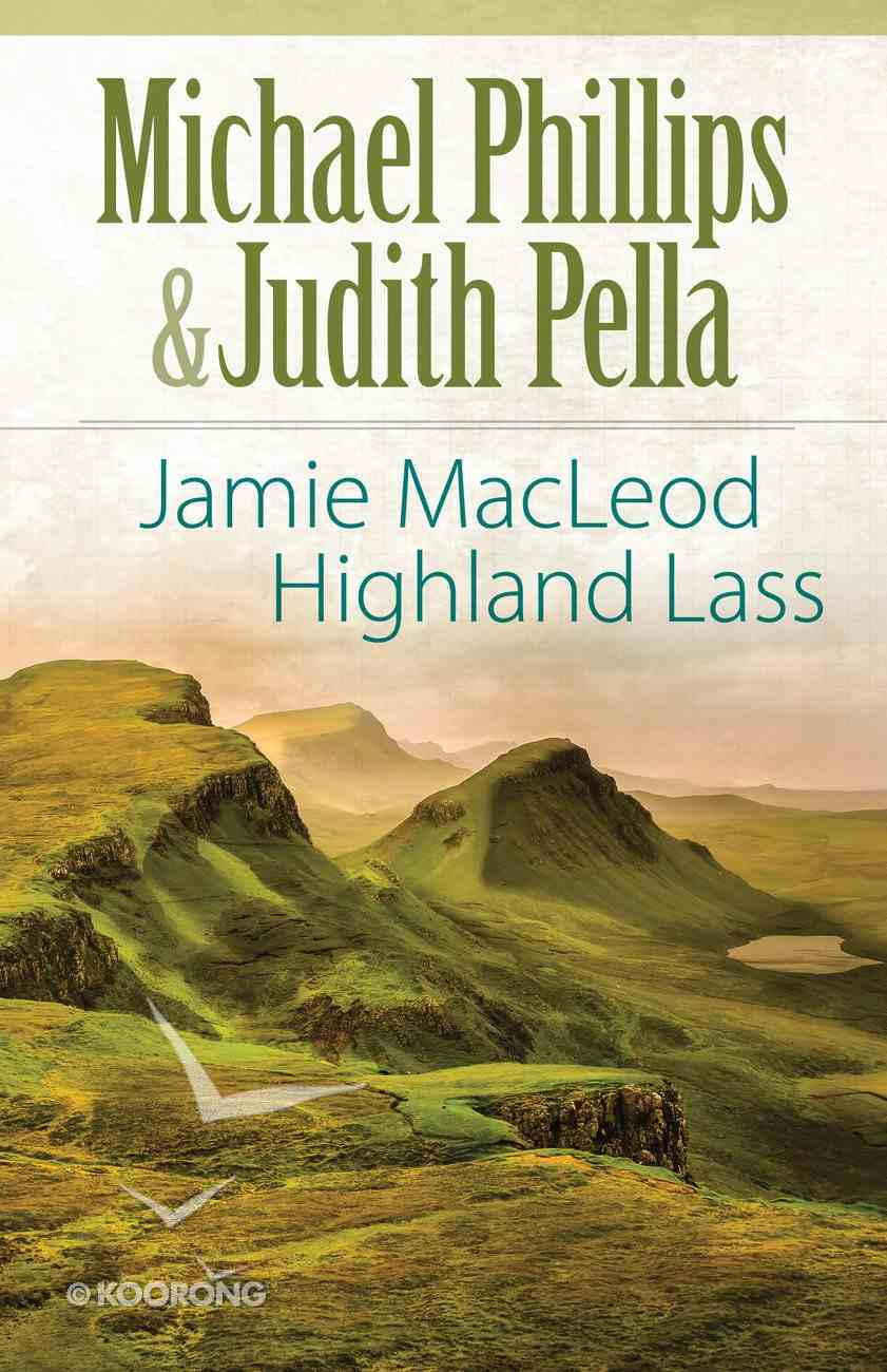 Jamie Macleod - Highland Lass (#01 in The Highland Collection Series) eBook