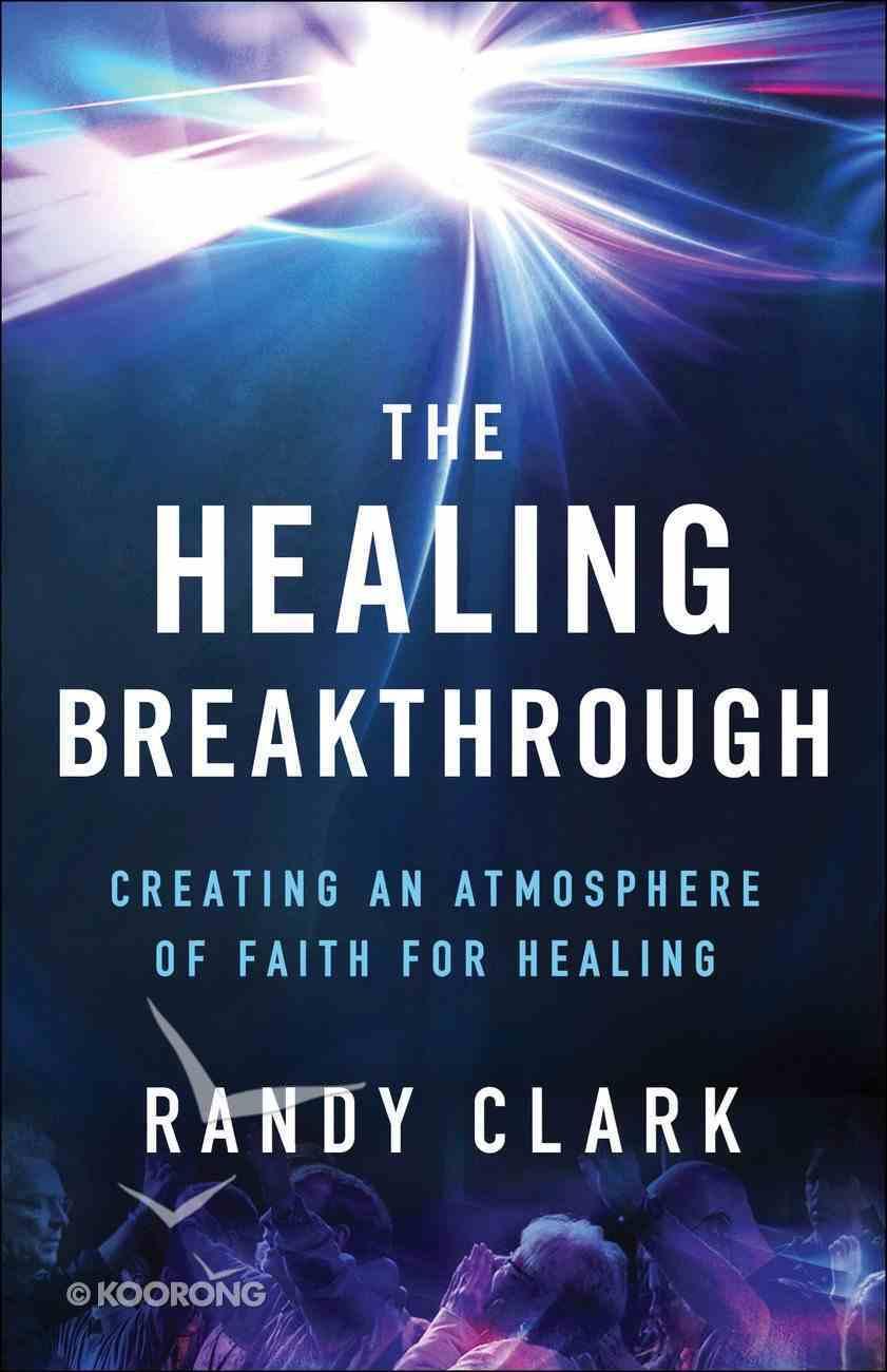 The Healing Breakthrough eBook