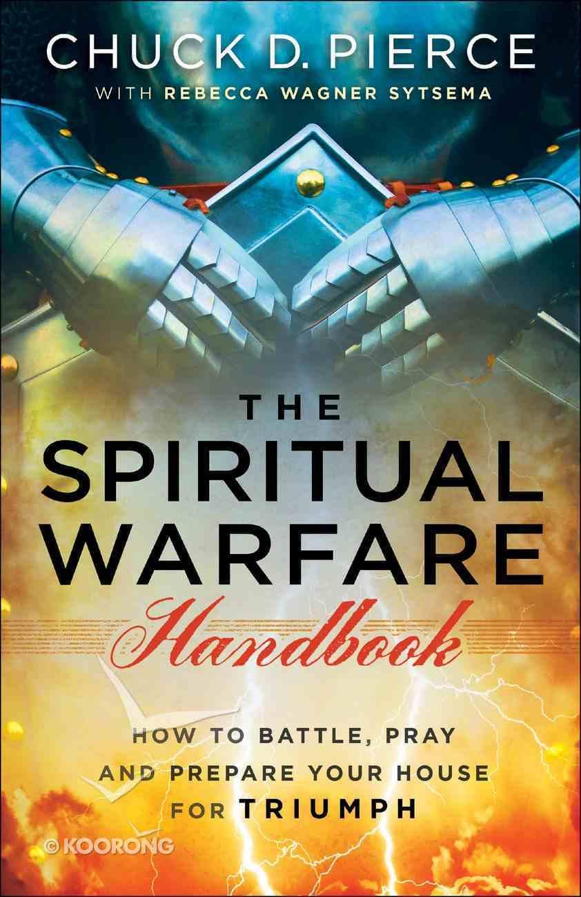 The Spiritual Warfare Handbook eBook