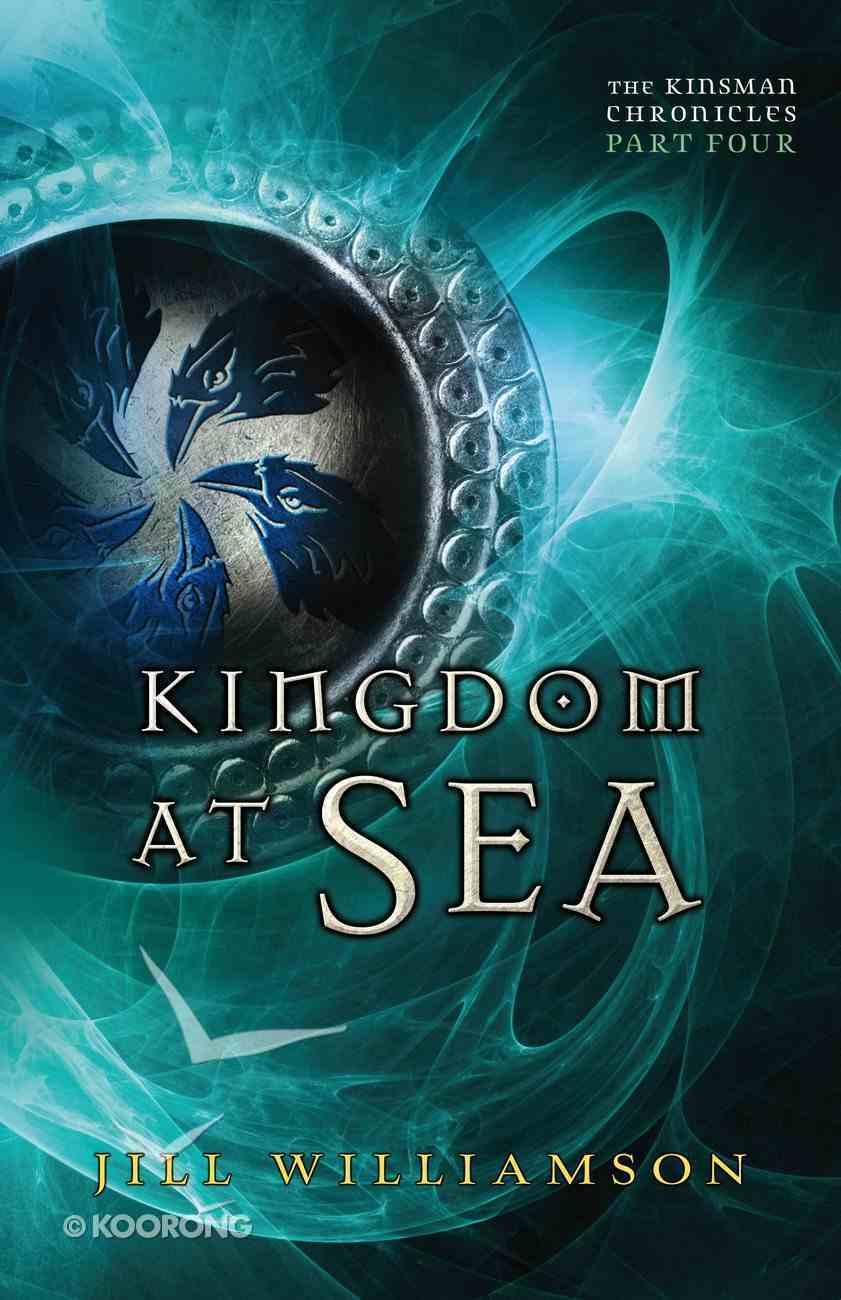 Kingdom At Sea (#04 in Kinsman Chronicles Series) eBook