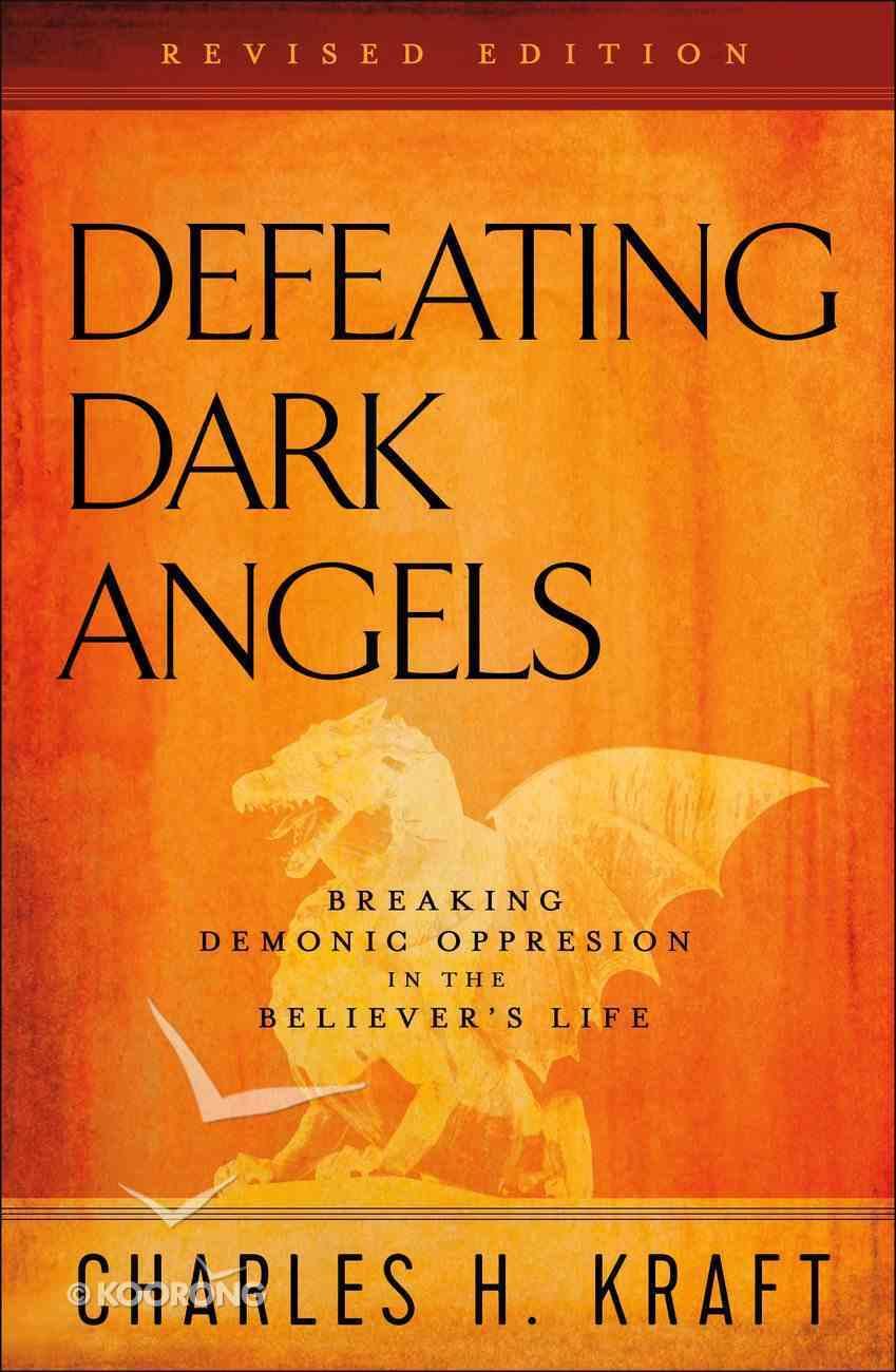 Defeating Dark Angels eBook