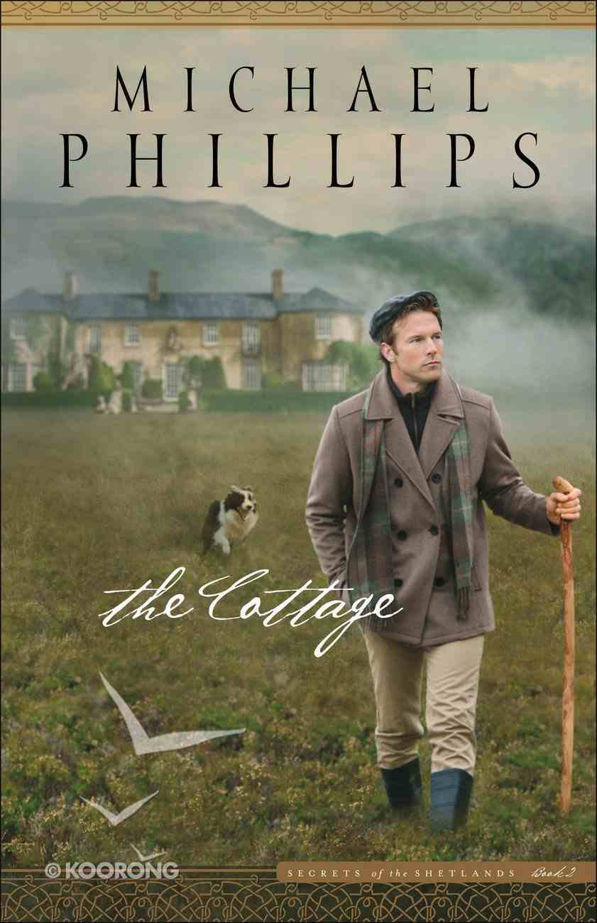 The Cottage (#2 in Secrets Of The Shetlands Series) eBook