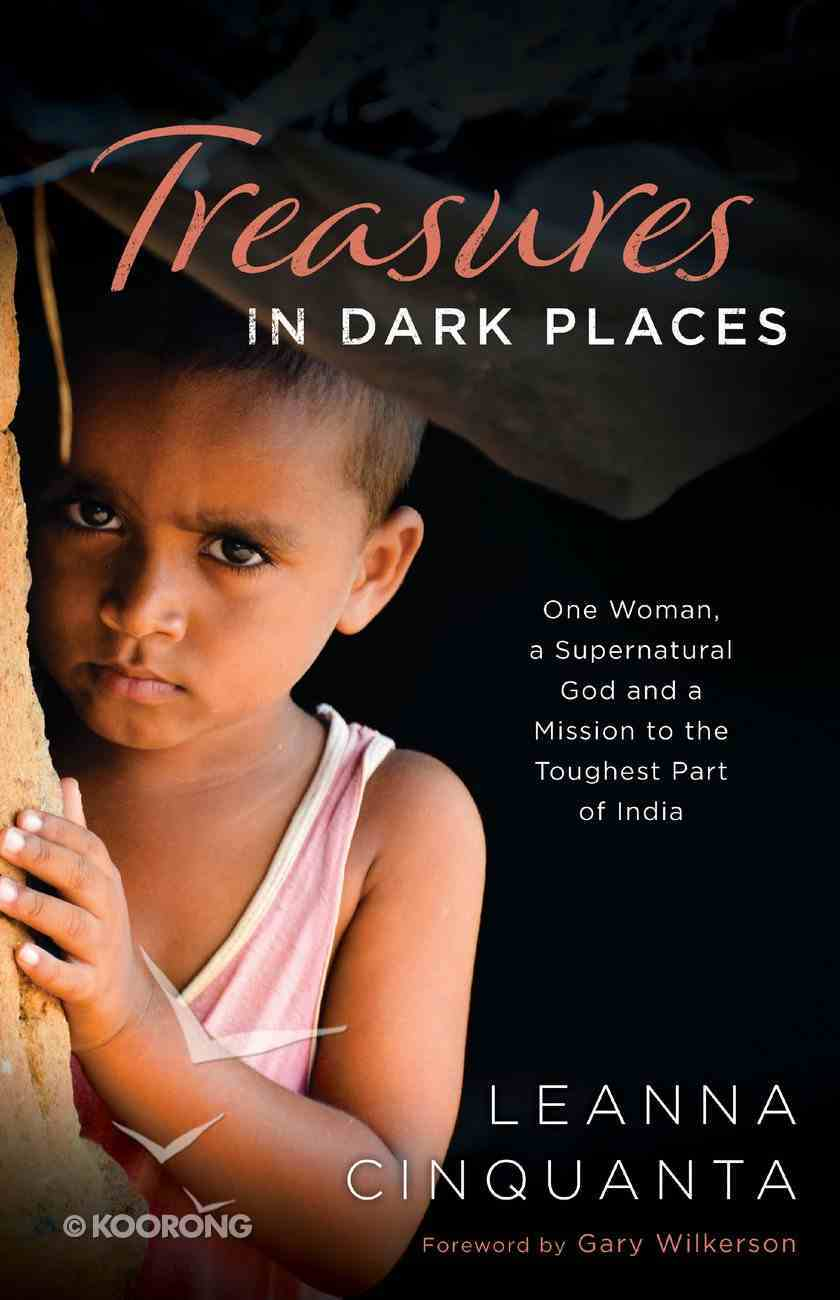Treasures in Dark Places eBook