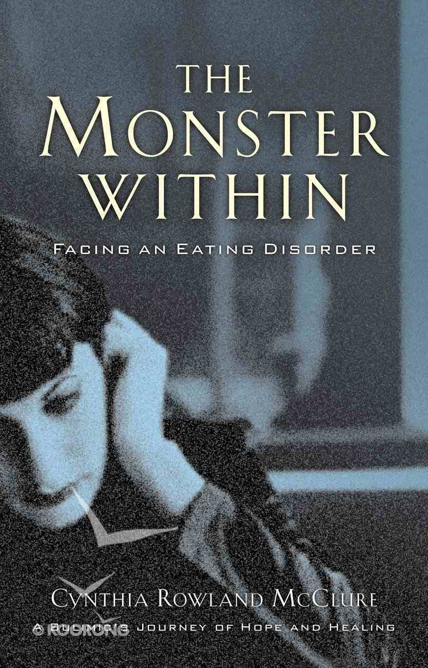 The Monster Within (Bulimia) eBook