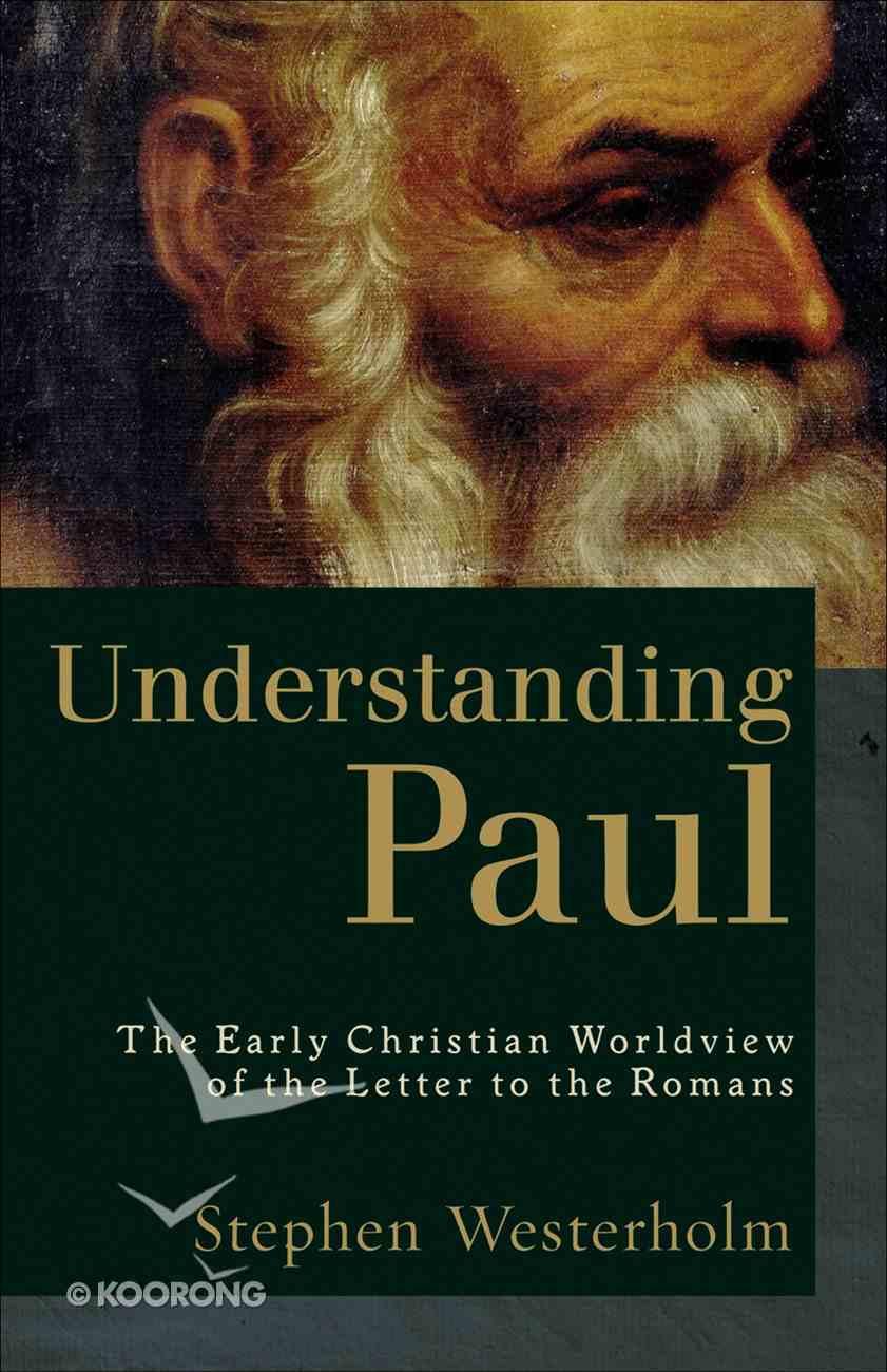 Understanding Paul (2nd Edition) eBook