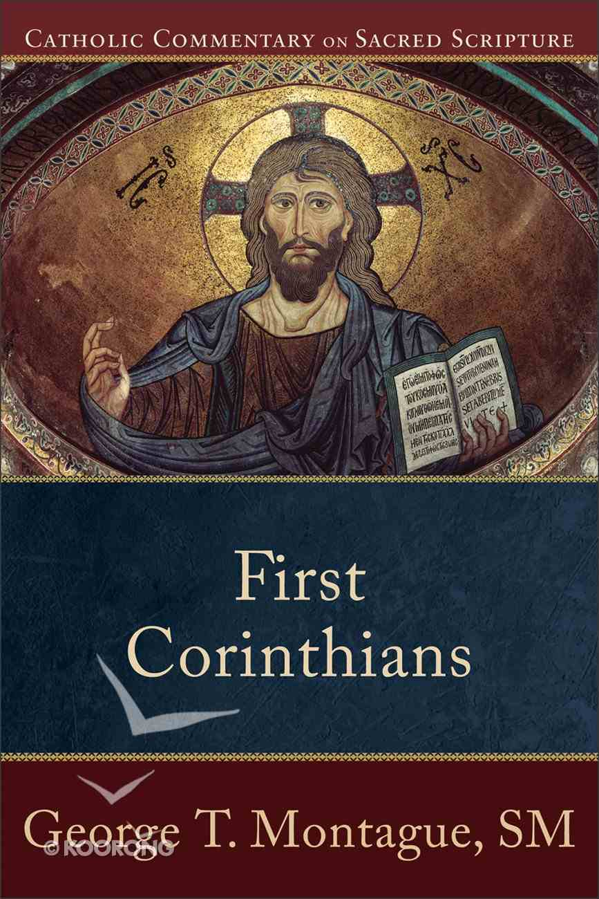 First Corinthians (Catholic Commentary On Sacred Scripture Series) eBook