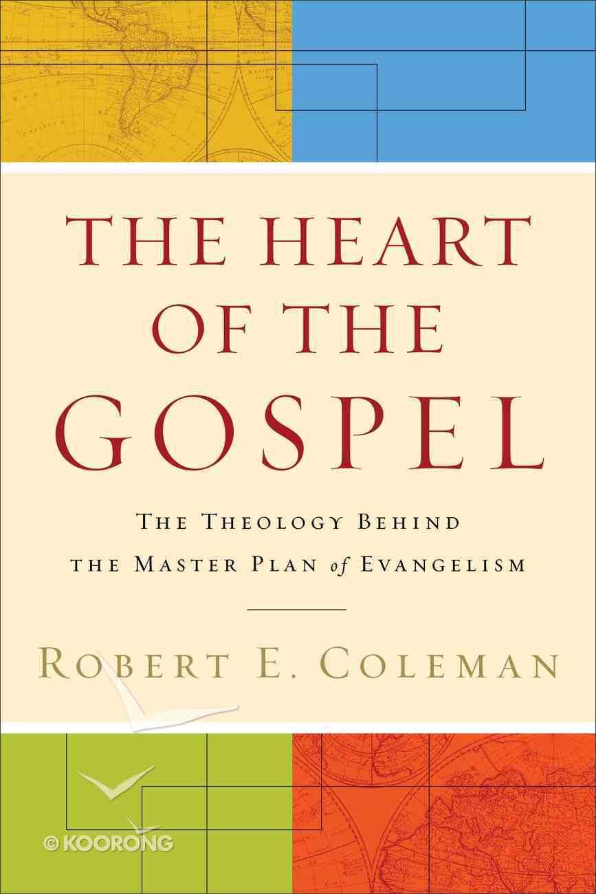 The Heart of the Gospel eBook