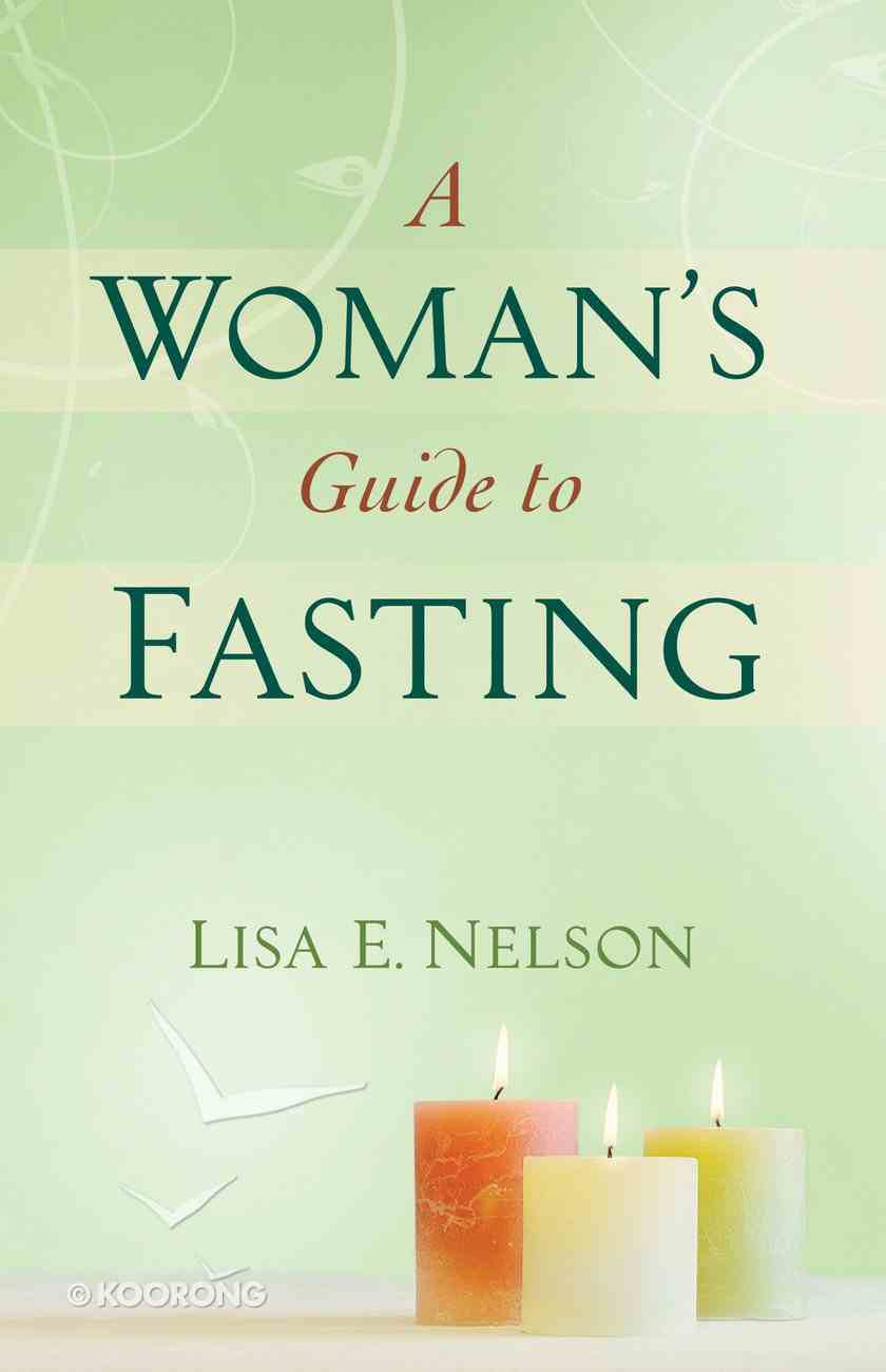 A Woman's Guide to Fasting eBook