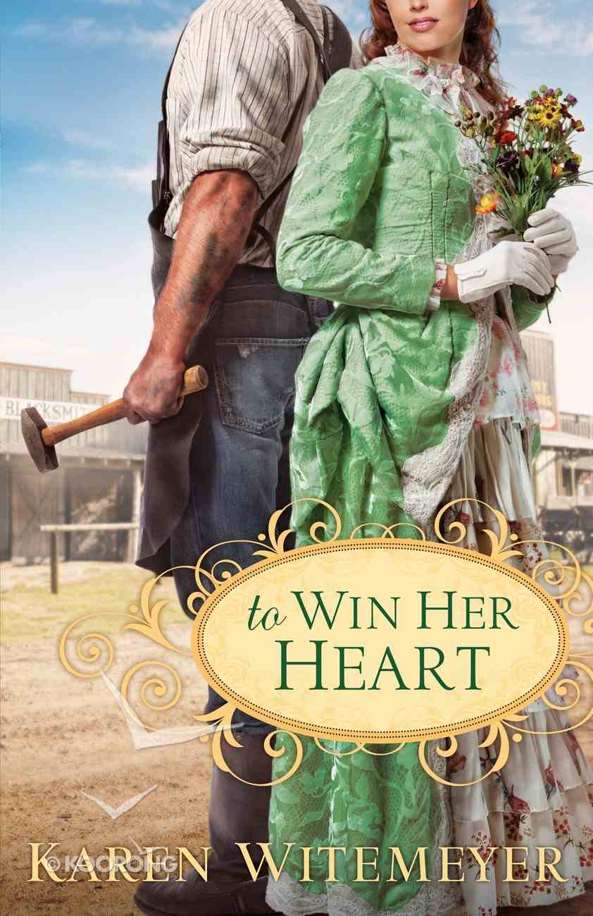 To Win Her Heart eBook