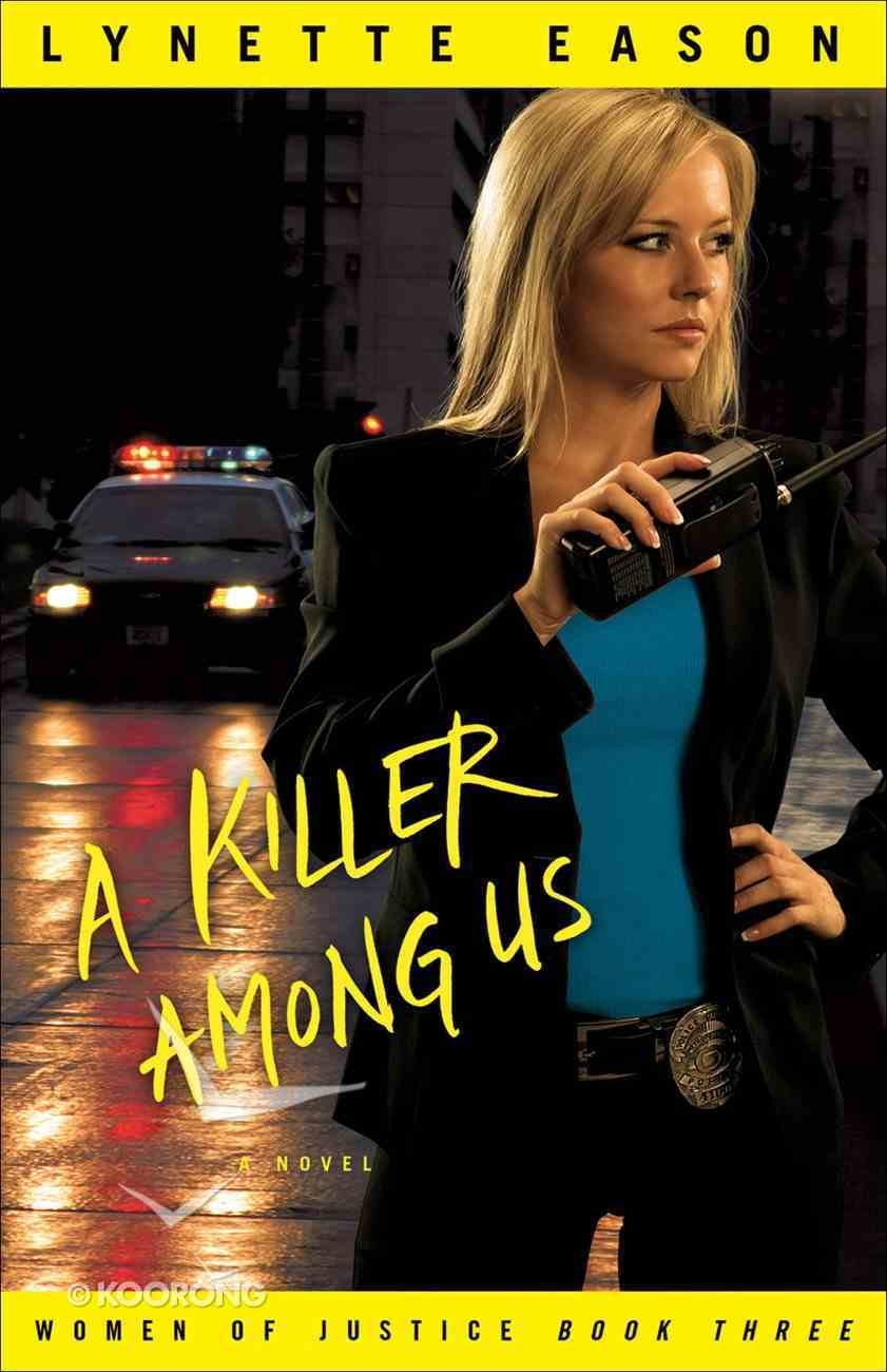 A Killer Among Us (#03 in Women Of Justice Series) eBook