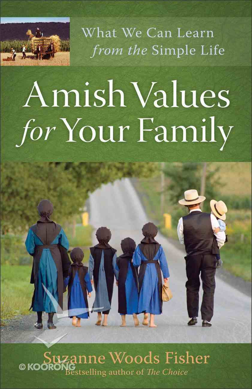 Amish Values For Your Family eBook