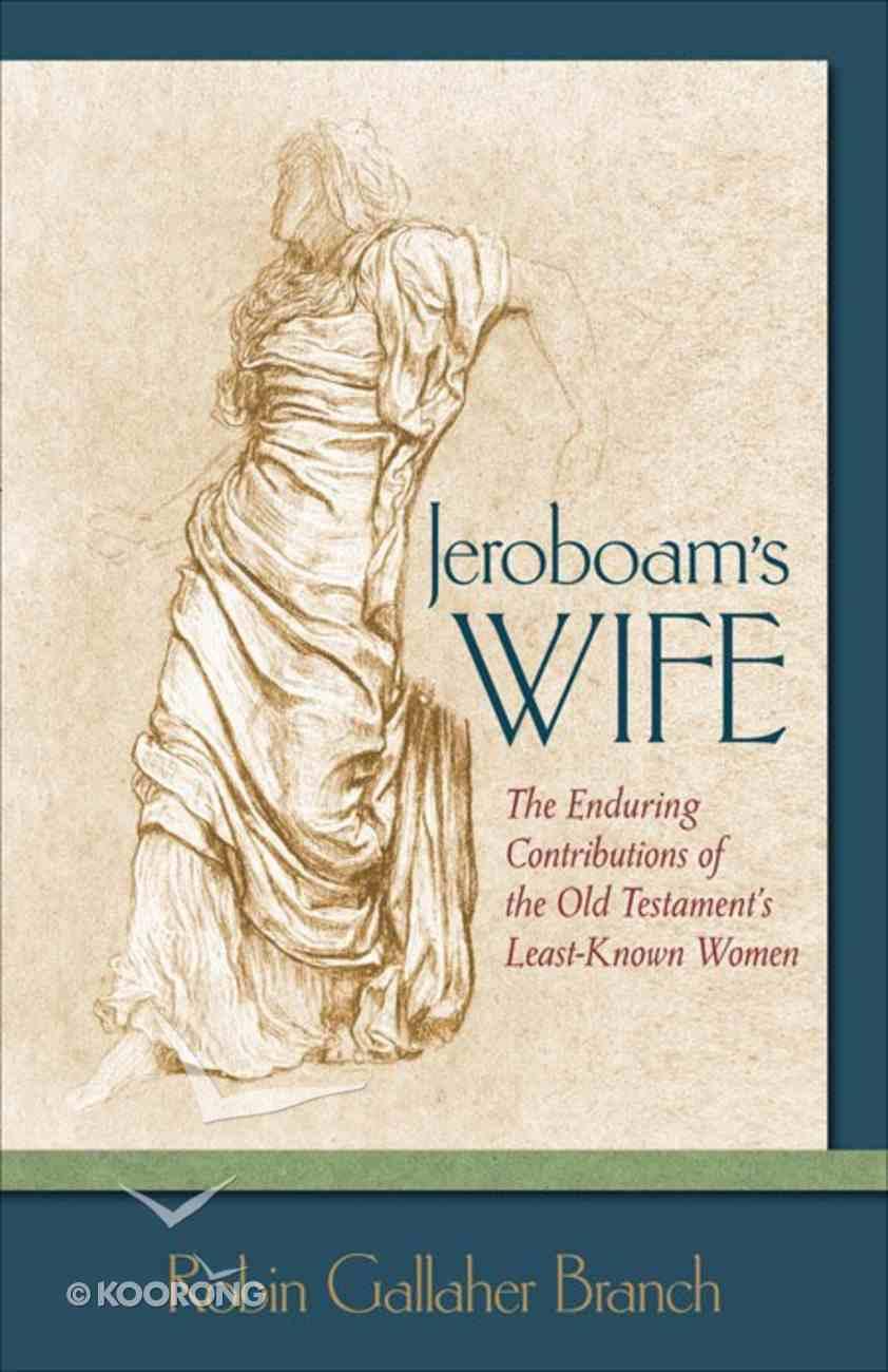 Jeroboam's Wife eBook