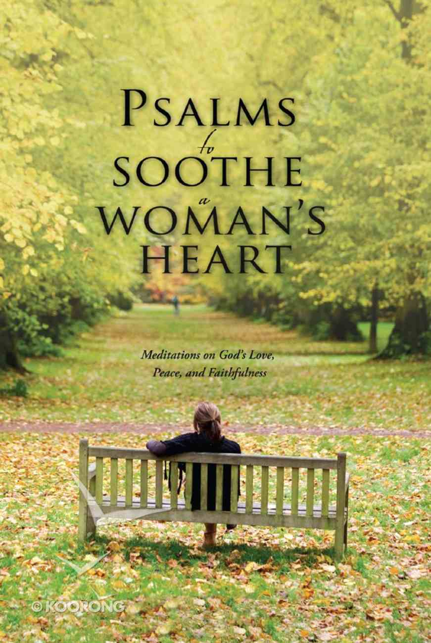 Psalms to Soothe a Woman's Heart eBook