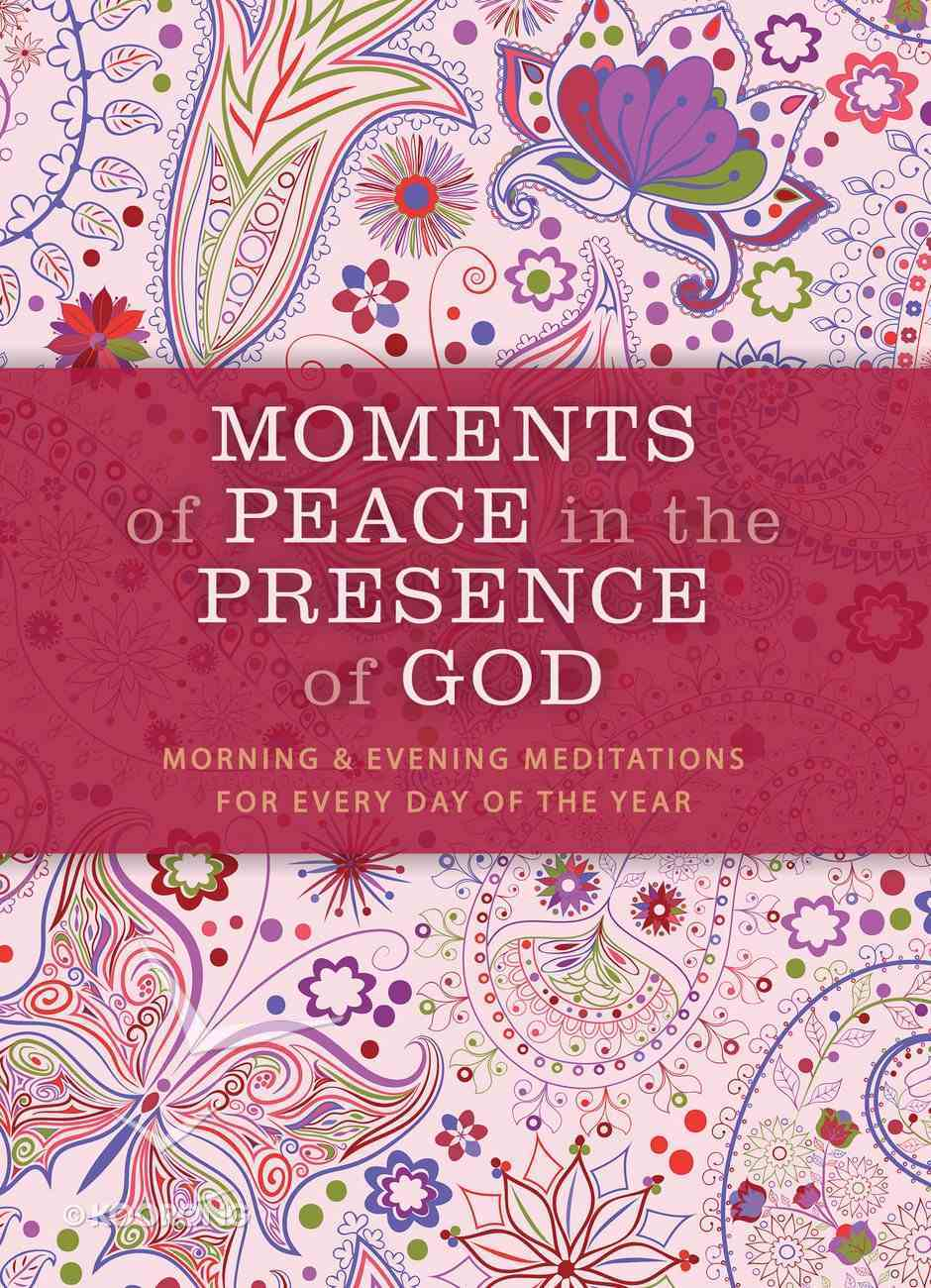 Moments of Peace in the Presence of God eBook